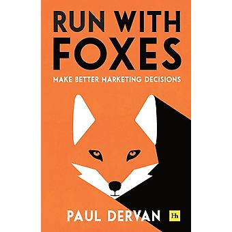 Run with Foxes by Dervan & Paul