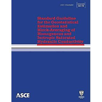 Standard Guideline for the Geostatistical Estimation and Block-Averag