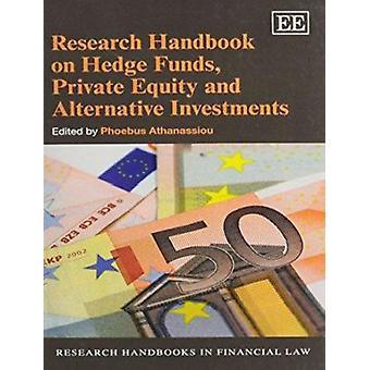 Tutkimus käsikirja hedge-rahastot - Private Equity ja Vaihtoehtoinen Inv