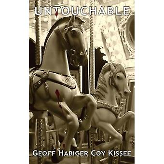 Untouchable by Geoff Habiger - 9781932926859 Book