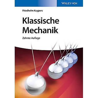 Klassische Mechanik (10th Revised edition) by Friedhelm Kuypers - 978