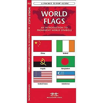 World Flags - A Folding Pocket Guide to Prominent World Symbols by Jam
