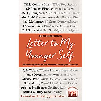 Letter To My Younger Self - The Big Issue Presents... 100 Inspiring Pe