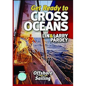 Get Ready to Cross Oceans [DVD] USA import