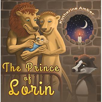 The Prince of Lorin by Amber & Katherine