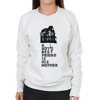 Psycho A Boys Best Friend Is His Mother Women's Sweatshirt