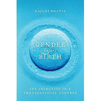 Geslacht vóór de geboorte: Sex selectie in een grensoverschrijdende Context (feministische Technosciences)