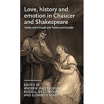 Liefde, geschiedenis en emotie in Chaucer en Shakespeare (Teksten in Cultuur)