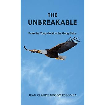 The Unbreakable by Essomba & Jean Claude Nkodo