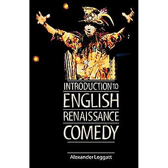 Introduction to English Renaissance Comedy