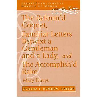 Mary Davysin uudistettu coquet - Martha F. Bowden - 9780813109695 Kirja