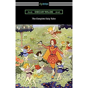 The Complete Fairy Tales by Oscar Wilde - 9781420962833 Book