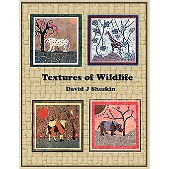 Textures of Wildlife by David J Sheskin - 9781595946010 Book