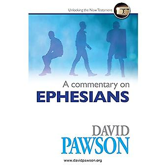 A Commentary on Ephesians by David Pawson - 9781909886988 Book