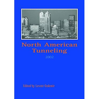 North American Tunneling 2002 - Proceedings of the NAT Conference - Se