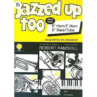 Jazzed Up Too Eb Bass/Tuba Bass Clef (tuba/Eb Bass)