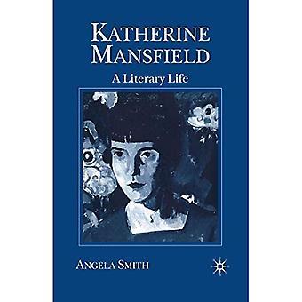 Katherine Mansfield: A Literary Life (Macmillan literary lives)