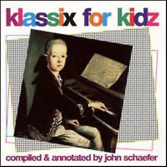 Klassix für Kidz - Klassix für Kidz [CD] USA import