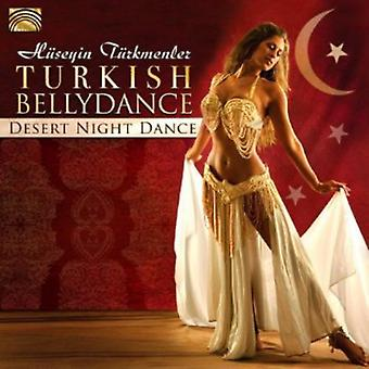 Huseyin Turkmenler - Turkish Bellydance-Desert Night Dance [CD] USA import