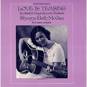 Shanna Beth McGee - kärlek är retas: Skotska & engelska tidiga ballader [CD] USA import