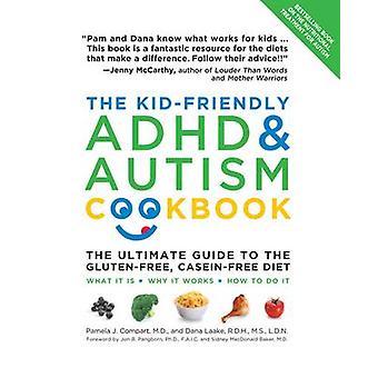 KidFriendly ADHD Autism Cookbook par Pamela Compart