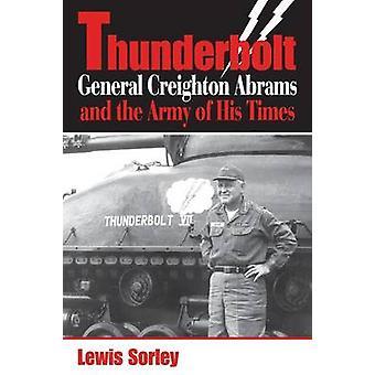 Thunderbolt - generaal Creighton Abrams en het leger van zijn tijd door Le