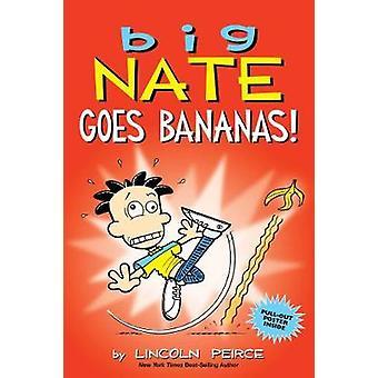 Big Nate Goes Bananas! by Big Nate Goes Bananas! - 9781449489953 Book