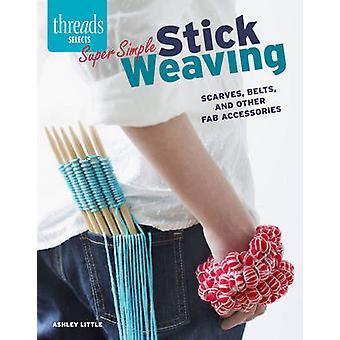Super eenvoudige stok weven - sjaals - riemen- en andere Fab Accessori