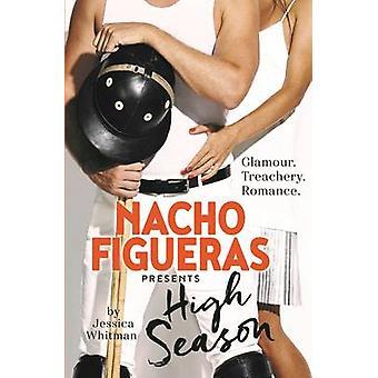 Høysesong (hoved) av Nacho Figueras - Jessica Whitman - 978176029238