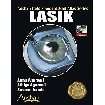 Mini Atlas of Lasik by Amar Agarwal - Athiya Agarwal - Soosan Jacob -