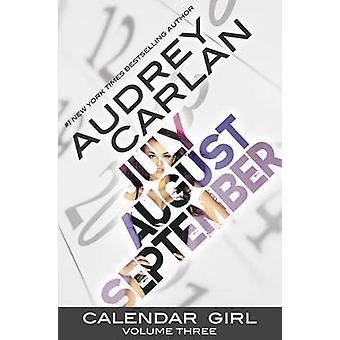 Calendar Girl - Volume 3 by Audrey Carlan - 9781943893058 Book