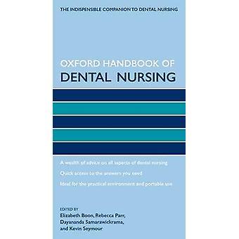 Oxford Handbook Dental sykepleieskole av Elizabeth Boon - Rebecca Parr-