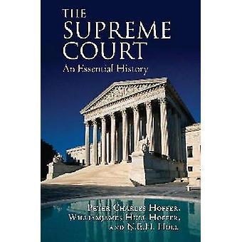 Der oberste Gerichtshof - eine wichtige Geschichte von Peter Charles Hoffer - Hof