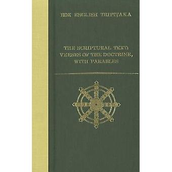 The Scriptural Text - Verses of the Doctrine - with Parables by Joe Br