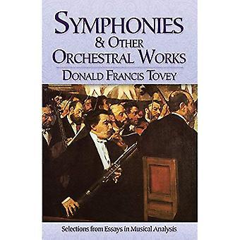 Symfonieën en andere orkestwerken: Selections from Essays in muziekanalyse