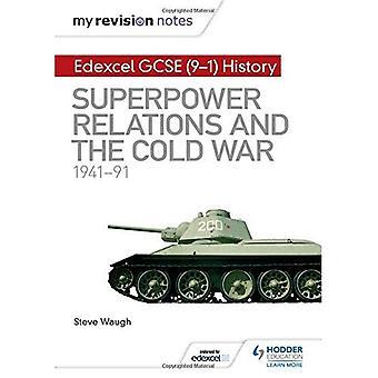 Notatene revisjon: Edexcel GCSE (9 - 1) Historie: supermakt relasjoner og den kalde krigen 1941-91 - Hodder GCSE historie for Edexcel