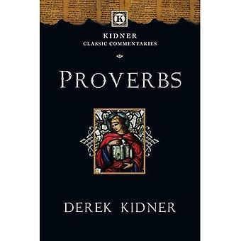 Ordspråksboken (Kidner klassiska kommentarer, Tyndale gamla testamentets kommentar)