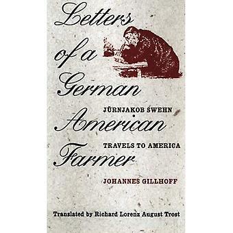 Bokstäverna i en tysk amerikansk jordbrukare: Juernjakob Swehn resor till Amerika