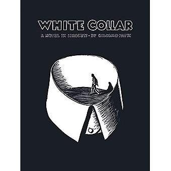 Biały kołnierzyk: Powieść w Linocuts (Dover powieści graficznych)