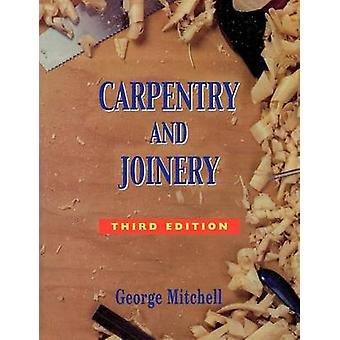 Carpentry and Joinery by Mitchell & George