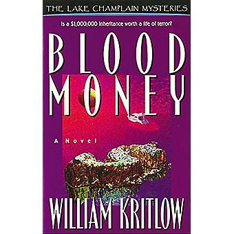Blood Money - A Novel by William Kritlow - 9780785280279 Book