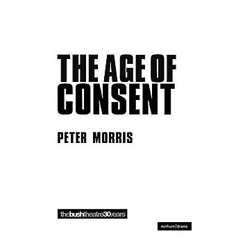 The Age of Consent by Morris & Peter
