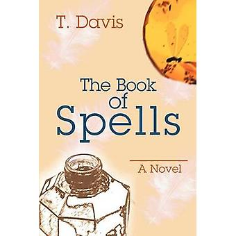 Il libro degli incantesimi di Davis & T.