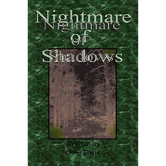 Nightmare of Shadows by Irwin & Chris