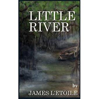Little River The Other Side of Paradise by LEtoile & James
