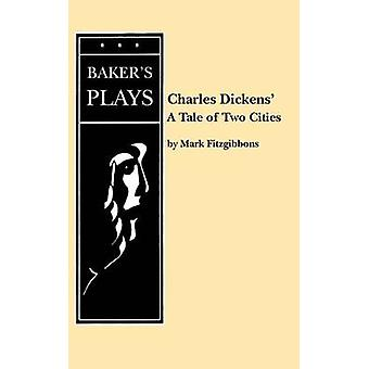 A Tale of Two Cities door Fitzgibbons & Mark