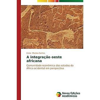 A integrao oeste africana by Medina Santos Celso
