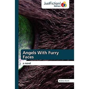 Angels with Furry Faces by Skaife & Andrew