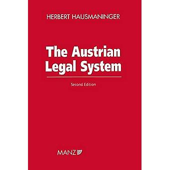 The Austrian Legal System 2nd edition by Hausmaninger & Herbert