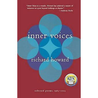 Inner Voices by Richard Howard - 9780374529901 Book
